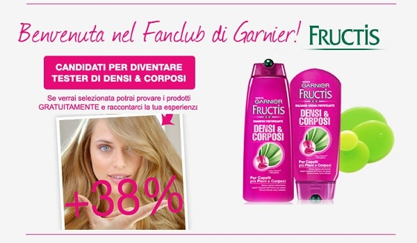 Prova GRATIS Shampoo Garnier Fructis Densi e Corposi