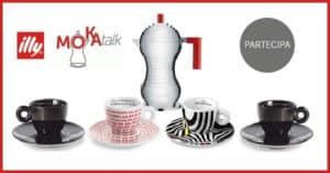 Concorso-a-Premi-Moka-Talk-vinci-tazzine-caffè-Illy-o-la-moka-Alessi