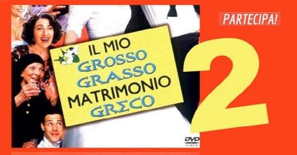 Biglietti-cinema-per-il-film-Il-mio-grosso-grasso-matrimonio-greco-2-gratis