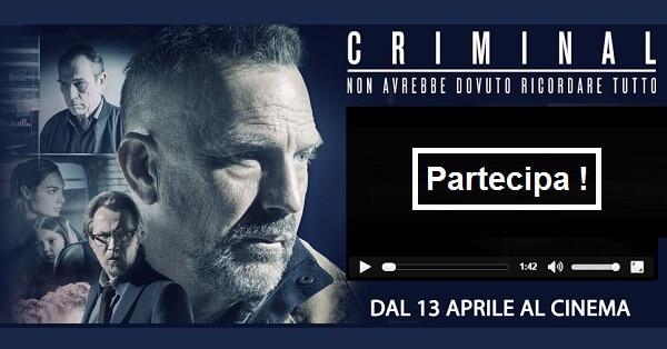 Ricevi-gratis-ingressi-per-vedere-il-film-Criminal