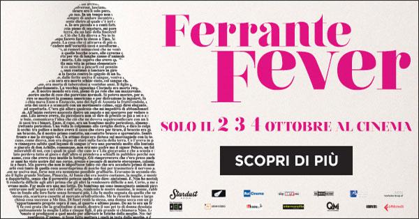 Biglietti Cinema Ferrante Fever