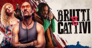 biglietti cinema per il film Brutti e Cattivi