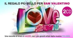 Concorso Radio Italia Vinci gratis la doppia compilation Love 2018