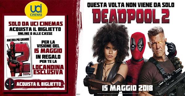 Vinci la locandina del film con UCI Cinemas e Deadpool 2