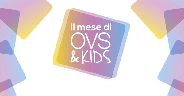 Concorso Il mese di OVS&Kids