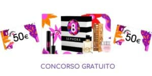 Concorso gratuito Sephora