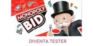 diventa tester Monopoly Bid